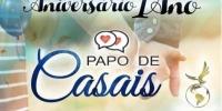 """25/09/2021 - 1° ANIVERSÁRIO DO """"PAPO DE CASAIS"""" DA OCN"""